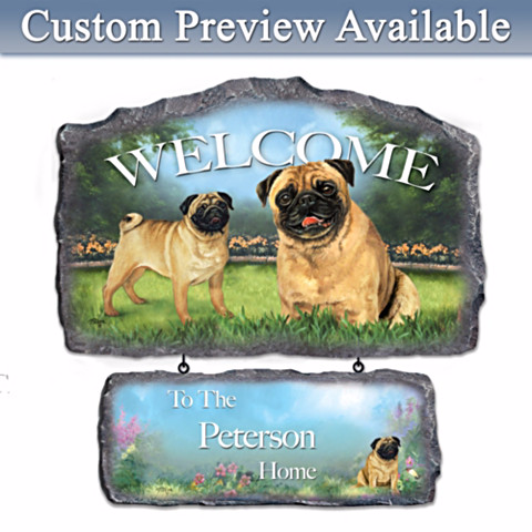 Personalized Welcome Sign for Pug Lovers